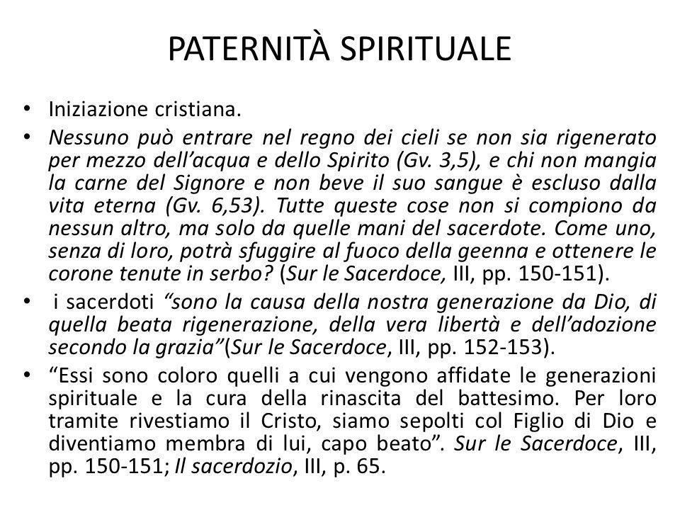 PATERNITÀ SPIRITUALE Iniziazione cristiana.