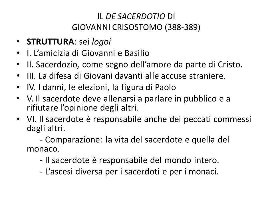 IL DE SACERDOTIO DI GIOVANNI CRISOSTOMO (388-389)