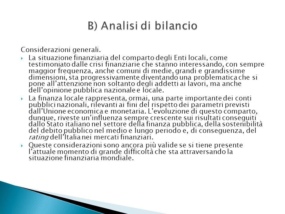 B) Analisi di bilancio Considerazioni generali.