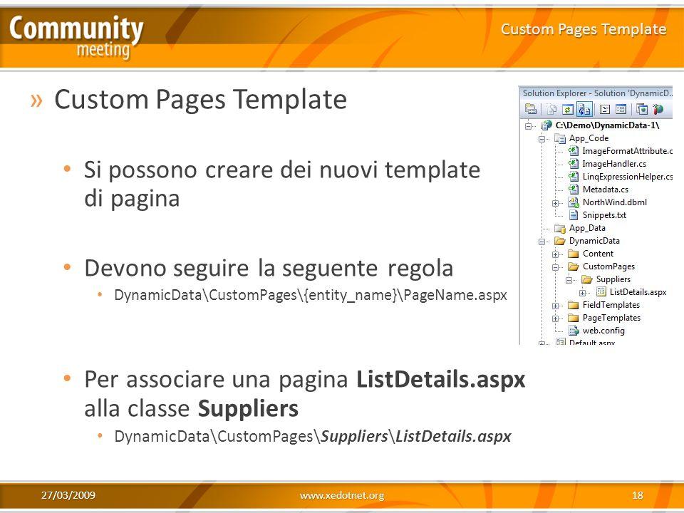 Custom Pages Template Si possono creare dei nuovi template di pagina
