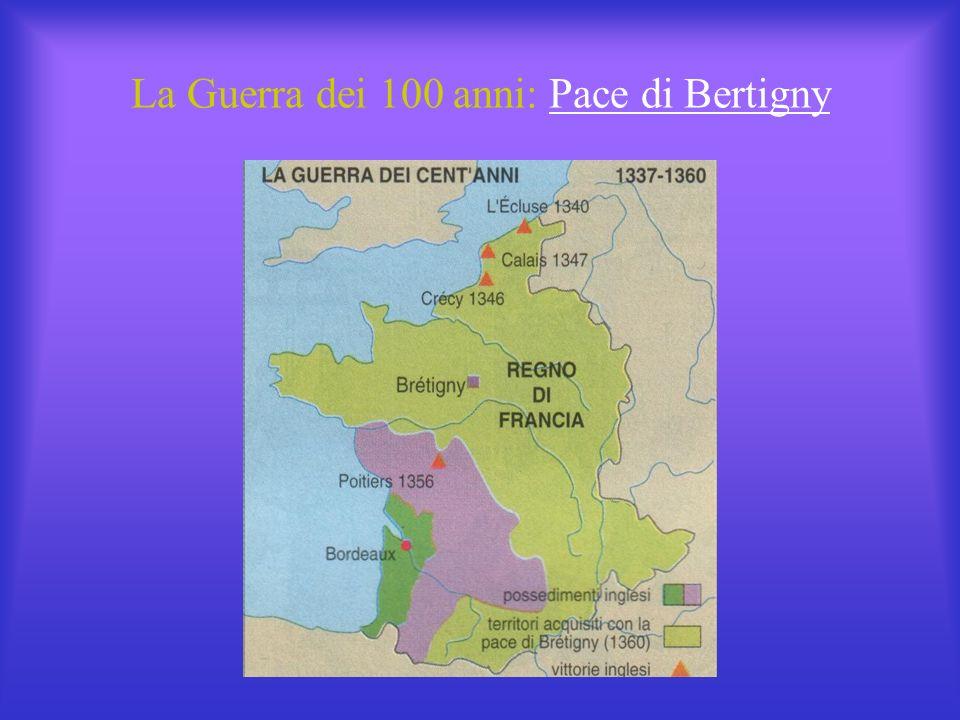 La Guerra dei 100 anni: Pace di Bertigny