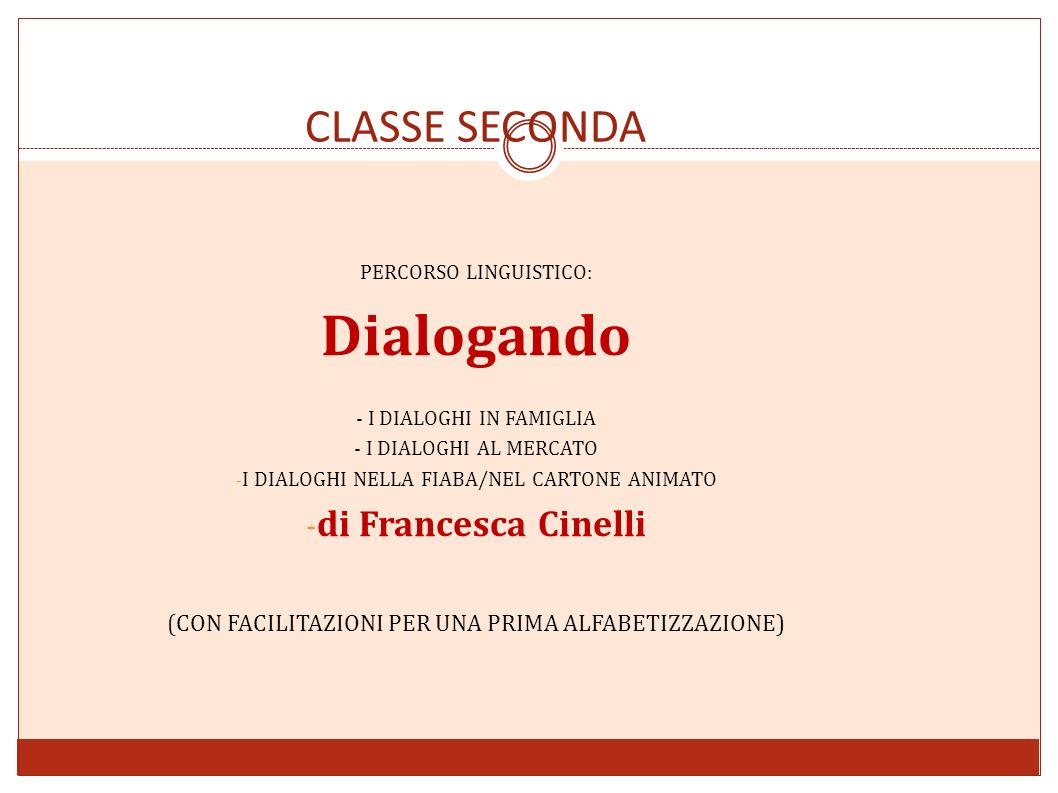 Dialogando CLASSE SECONDA di Francesca Cinelli