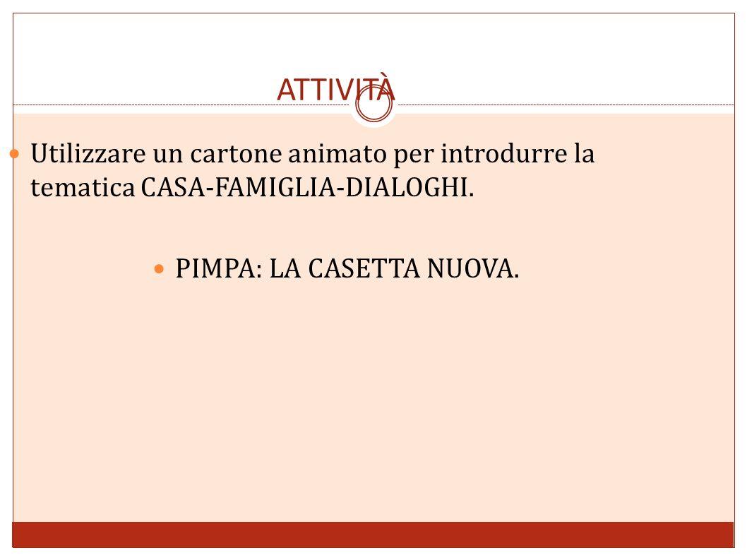 PIMPA: LA CASETTA NUOVA.