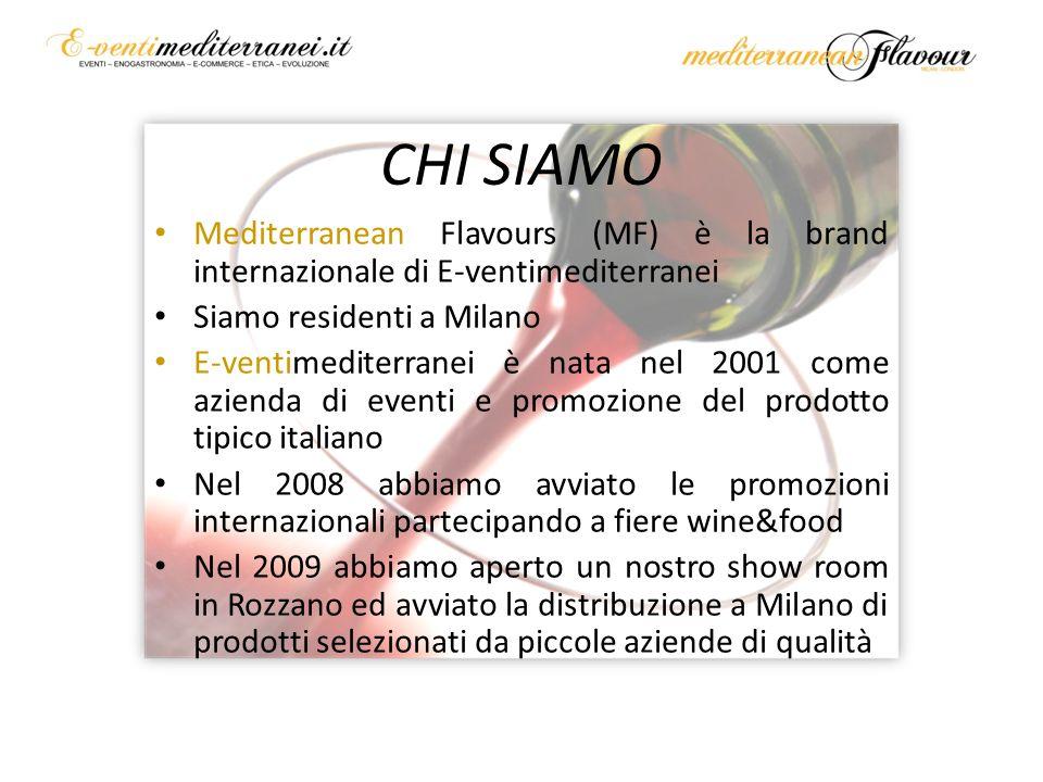 CHI SIAMO Mediterranean Flavours (MF) è la brand internazionale di E-ventimediterranei. Siamo residenti a Milano.