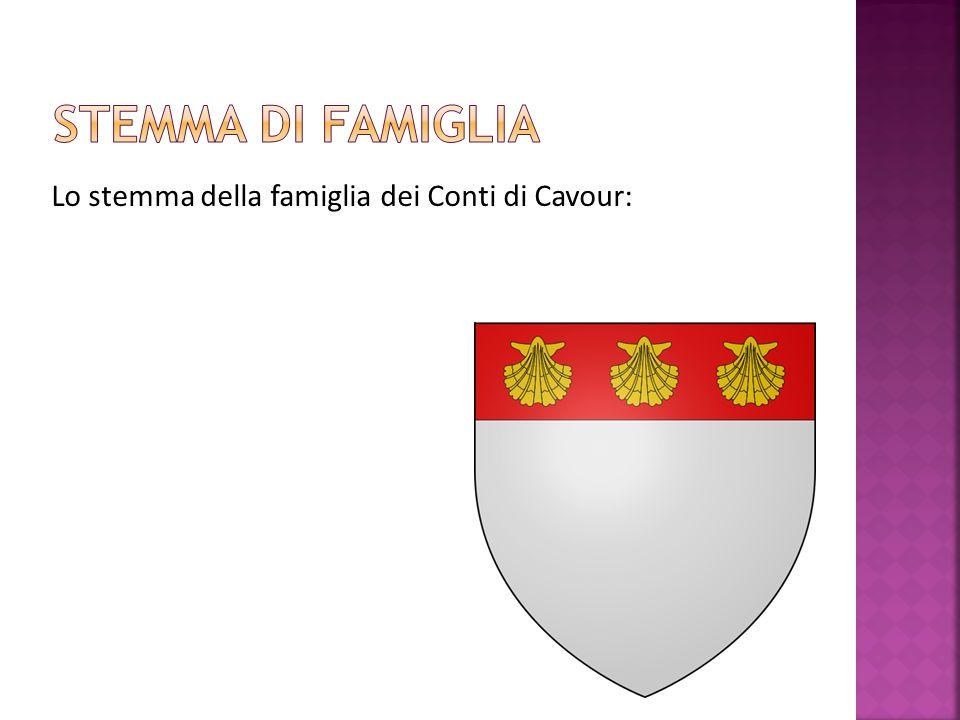Stemma di famiglia Lo stemma della famiglia dei Conti di Cavour: