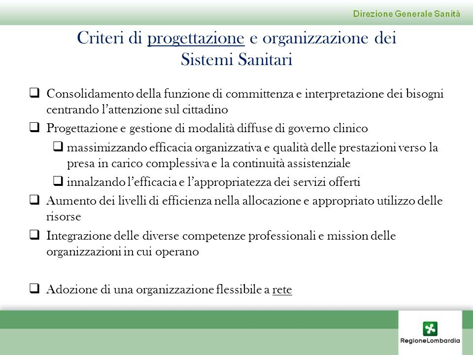 Criteri di progettazione e organizzazione dei Sistemi Sanitari