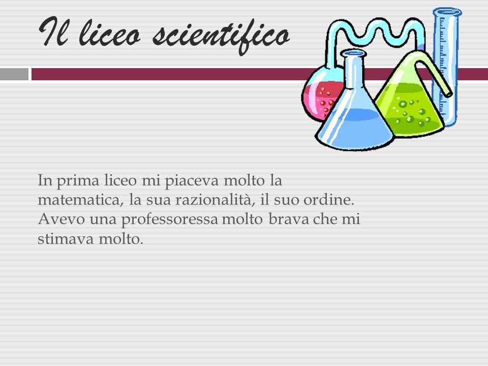 Il liceo scientifico