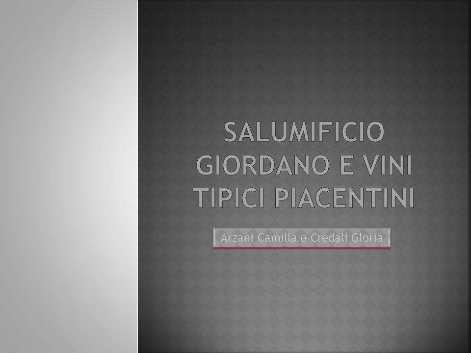 SALUMIFICIO GIORDANO e vini tipici piacentini
