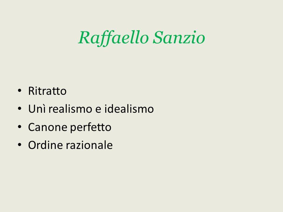 Raffaello Sanzio Ritratto Unì realismo e idealismo Canone perfetto