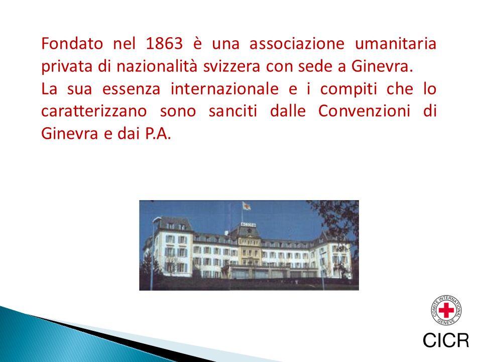 Fondato nel 1863 è una associazione umanitaria privata di nazionalità svizzera con sede a Ginevra.
