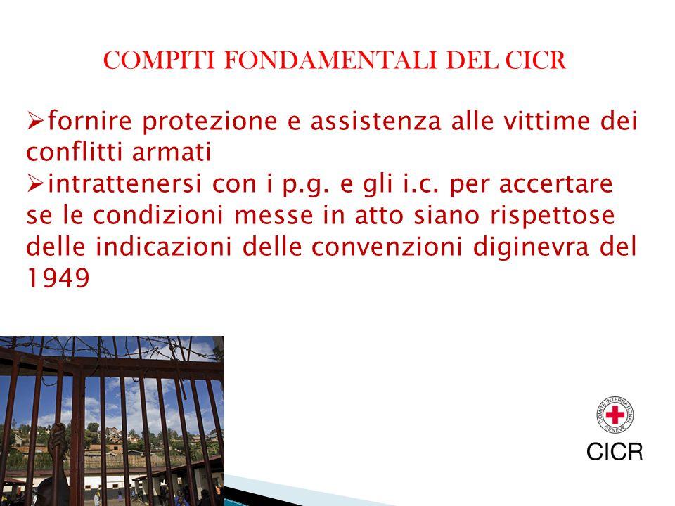 COMPITI FONDAMENTALI DEL CICR