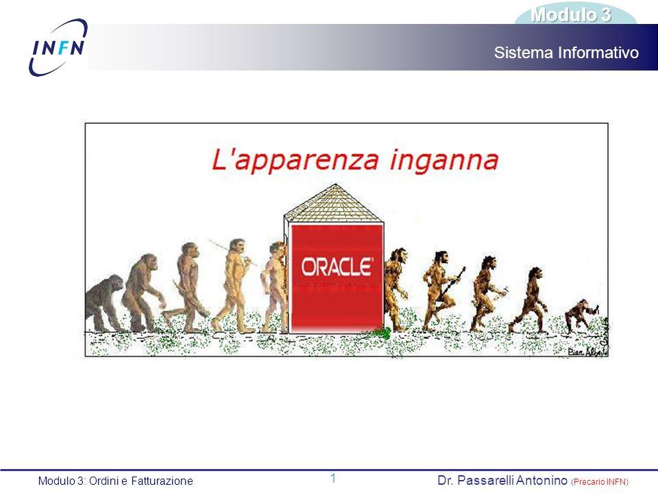 Modulo 3 Sistema Informativo Dr. Passarelli Antonino (Precario INFN)