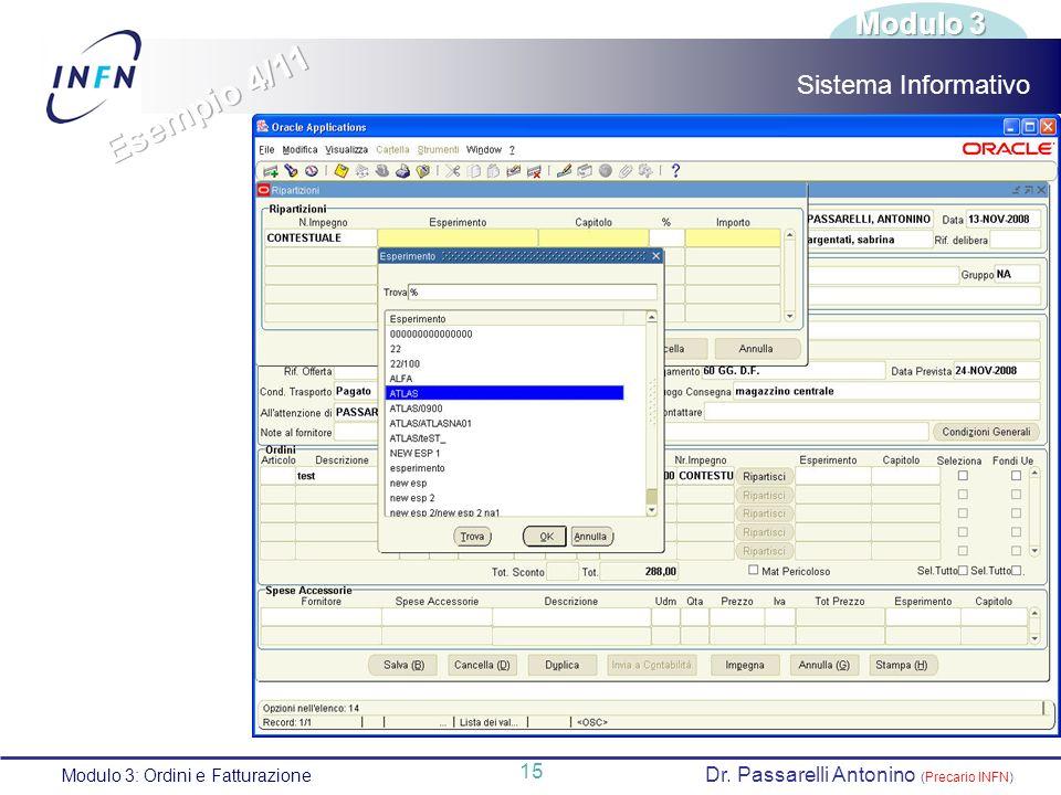 Esempio 4/11 Modulo 3 Sistema Informativo 15