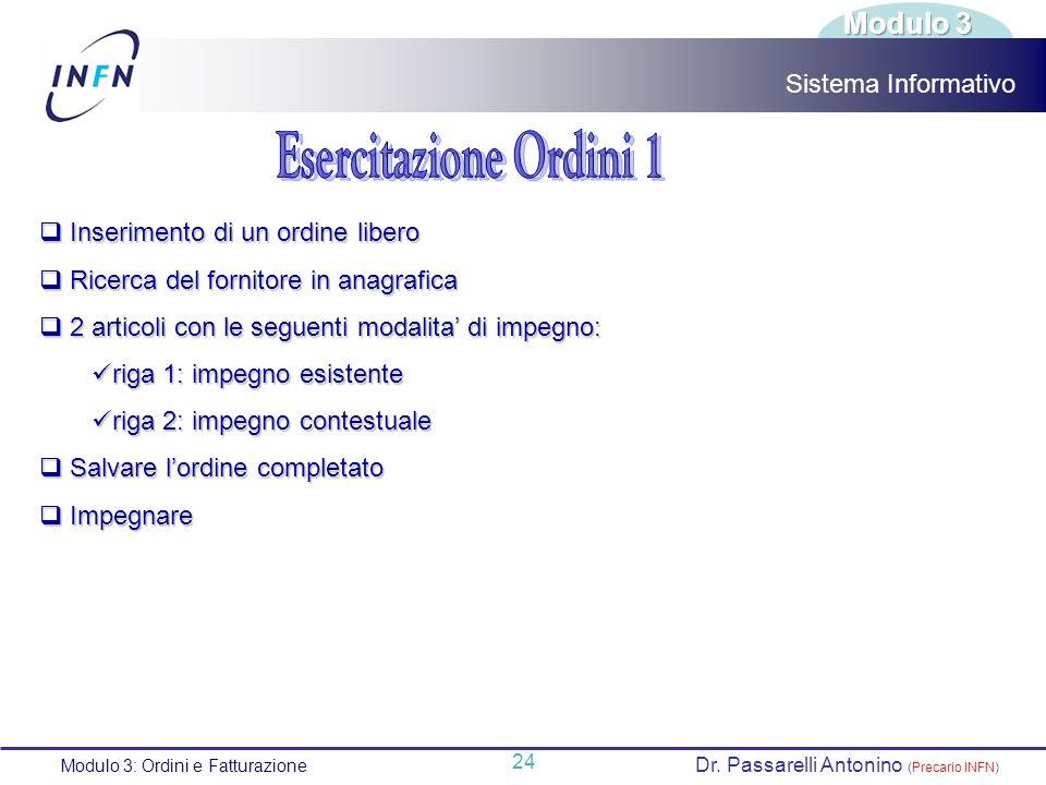 Esercitazione Ordini 1 Modulo 3 Sistema Informativo