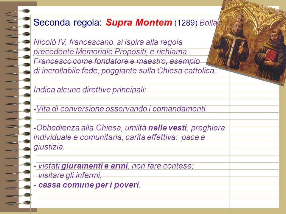 Seconda regola: Supra Montem (1289) Bolla