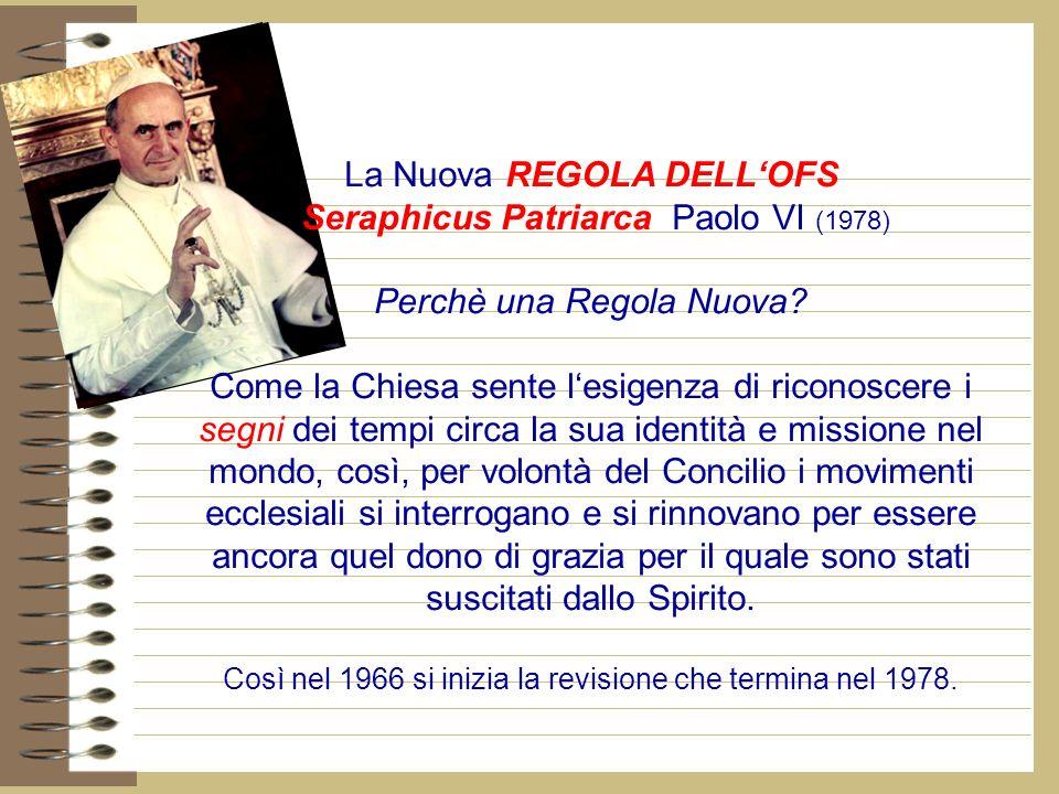 La Nuova REGOLA DELL'OFS Seraphicus Patriarca Paolo VI (1978)