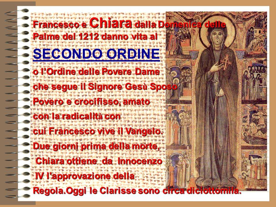 Francesco e Chiara dalla Domenica delle Palme del 1212 danno vita al