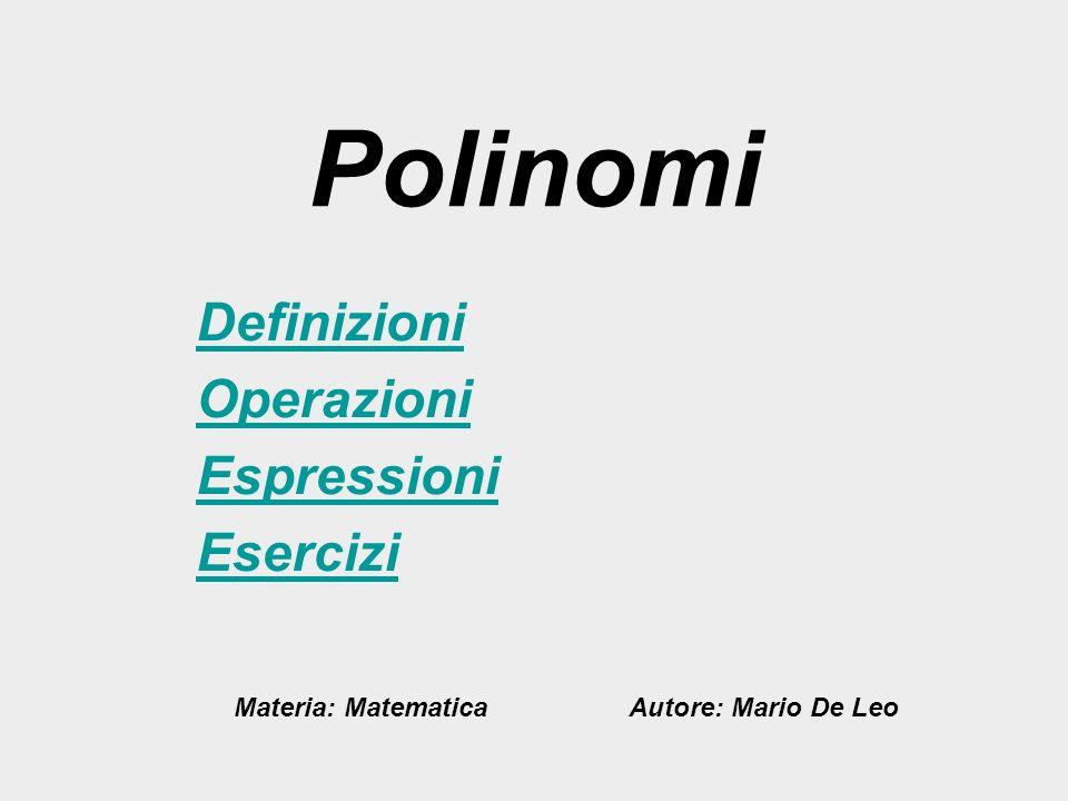 Polinomi Definizioni Operazioni Espressioni Esercizi