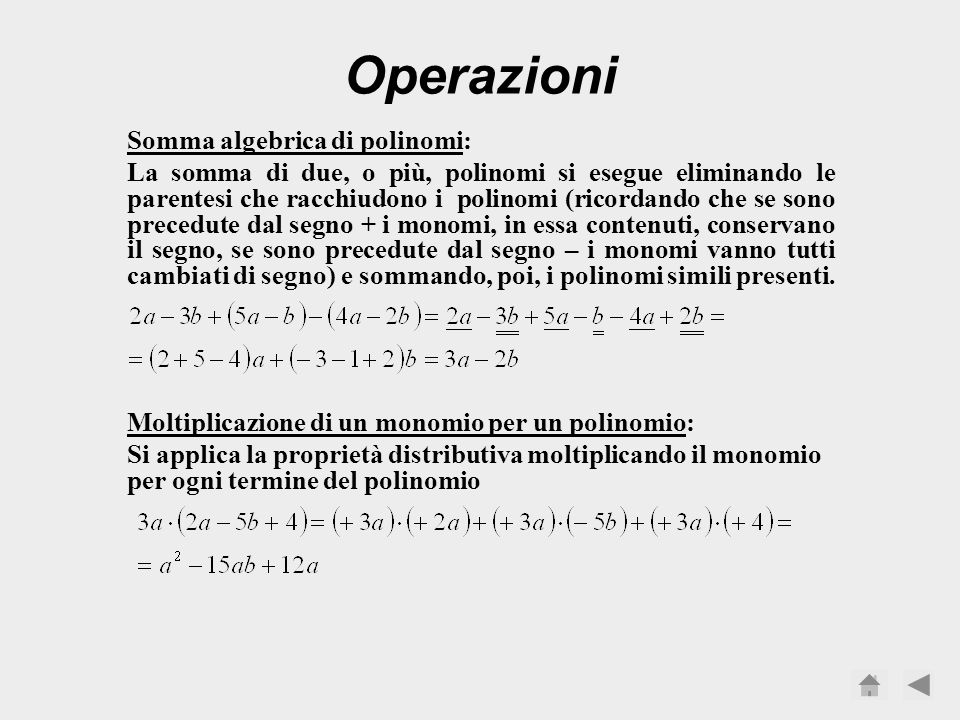 Operazioni Somma algebrica di polinomi: