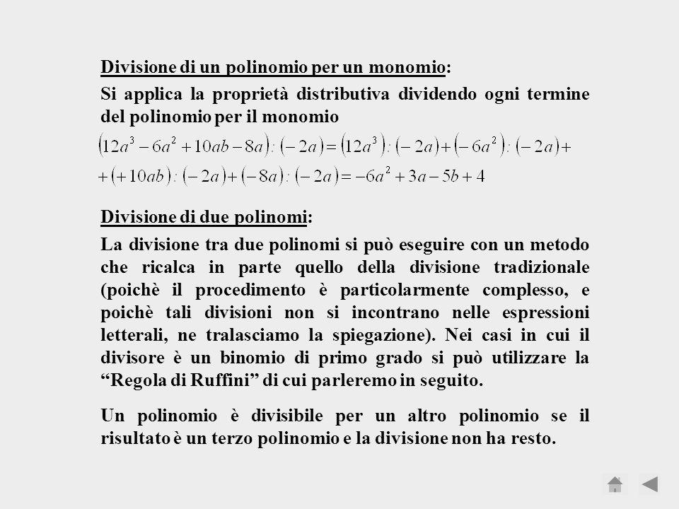 Divisione di un polinomio per un monomio: