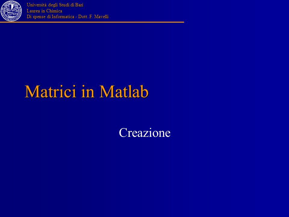 Matrici in Matlab Creazione