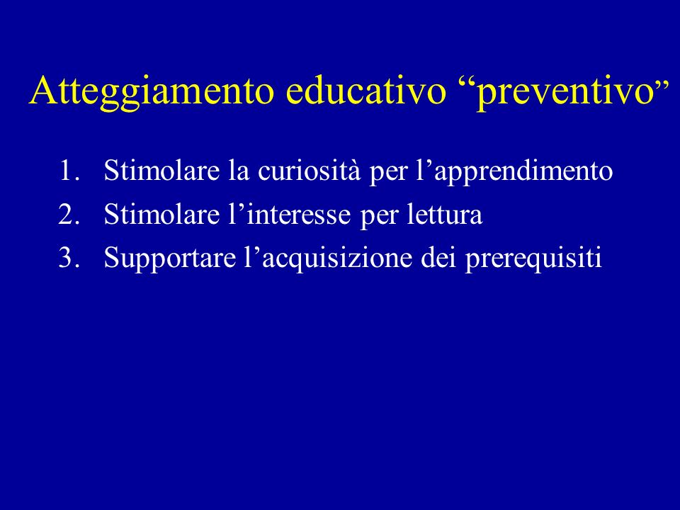 Atteggiamento educativo preventivo