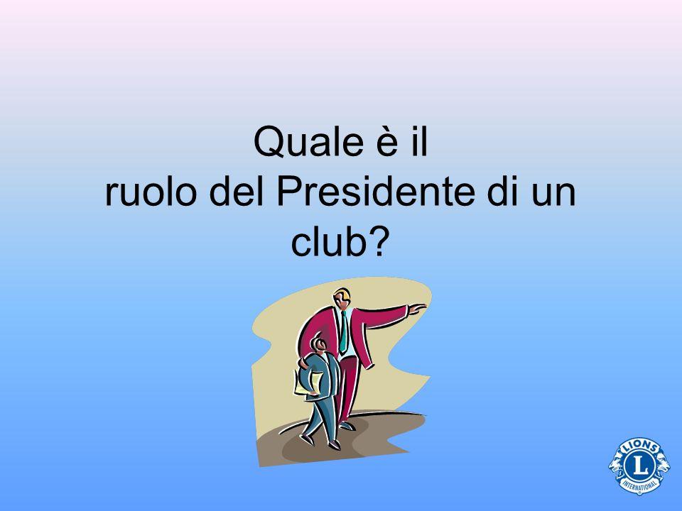 Quale è il ruolo del Presidente di un club