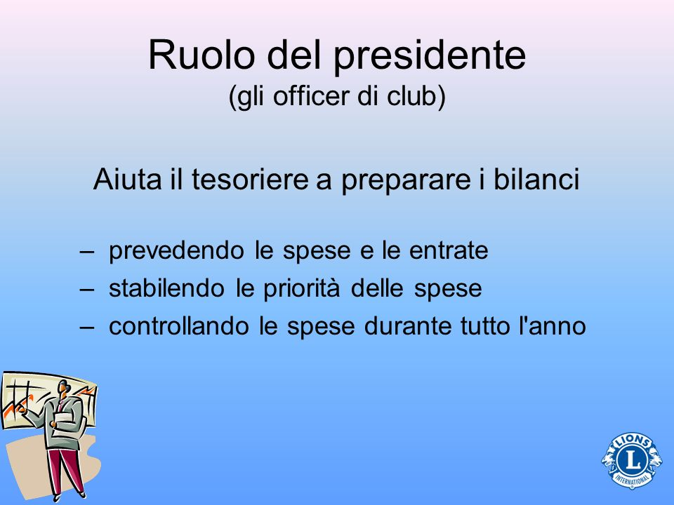 Ruolo del presidente (gli officer di club)
