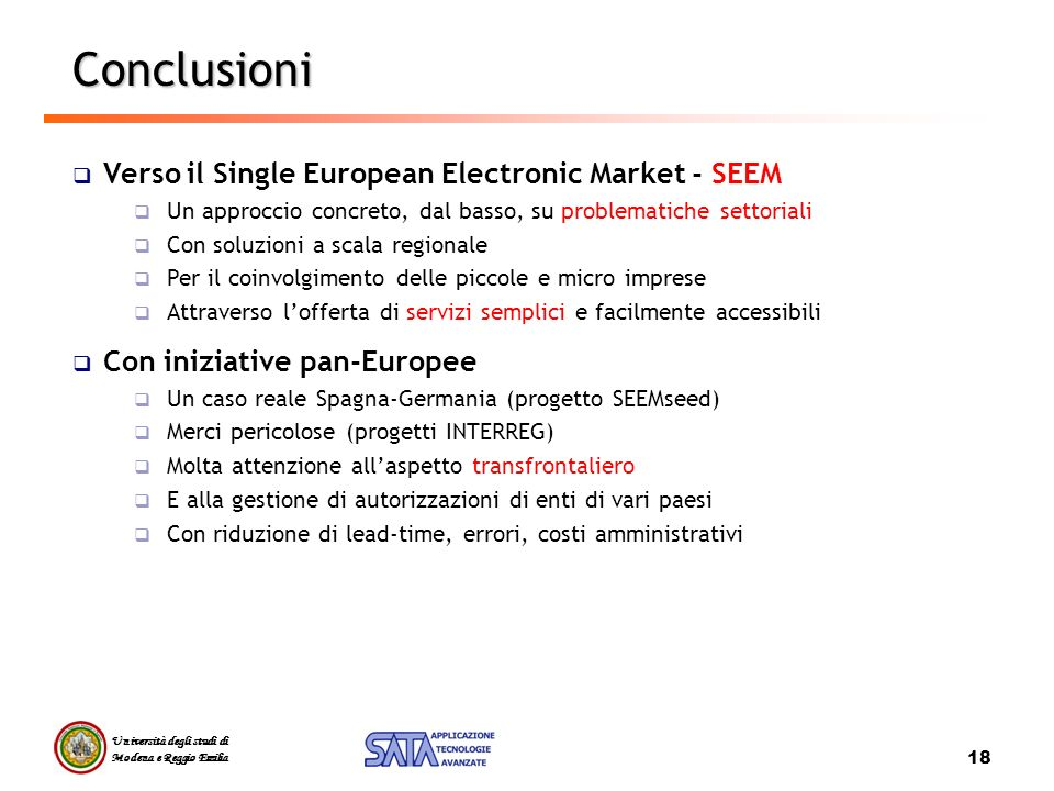 Conclusioni Verso il Single European Electronic Market - SEEM