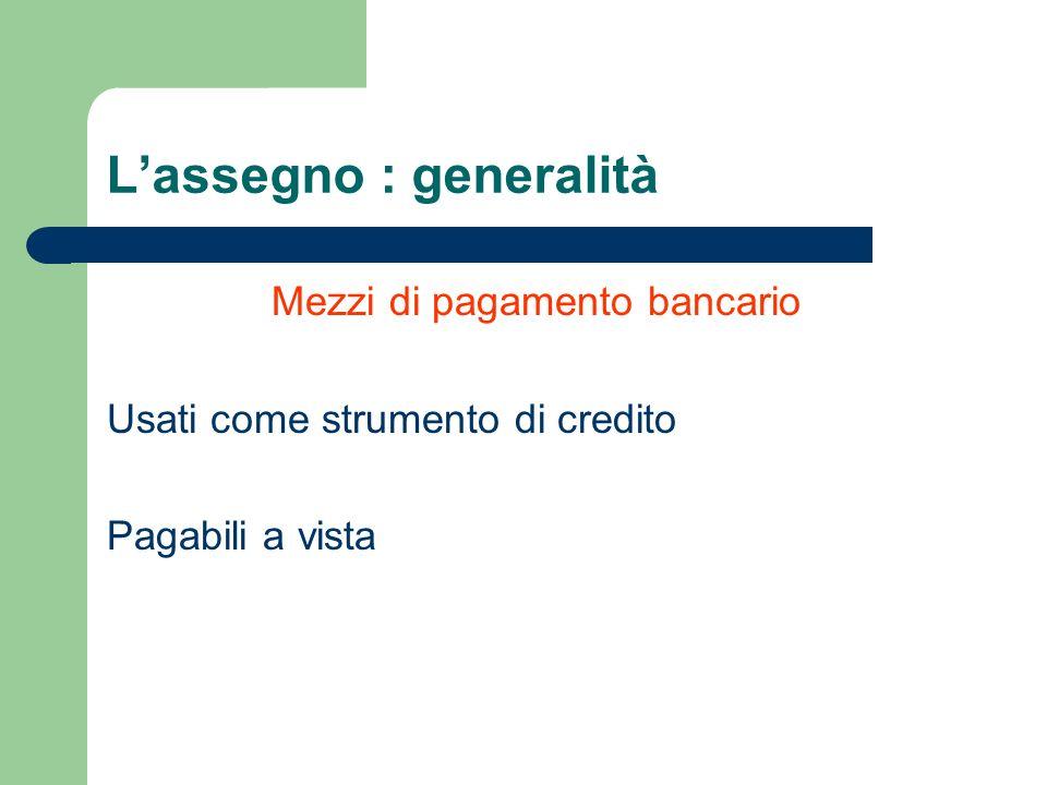 L'assegno : generalità