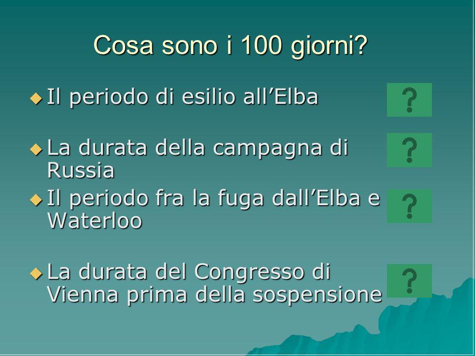 Cosa sono i 100 giorni Il periodo di esilio all'Elba