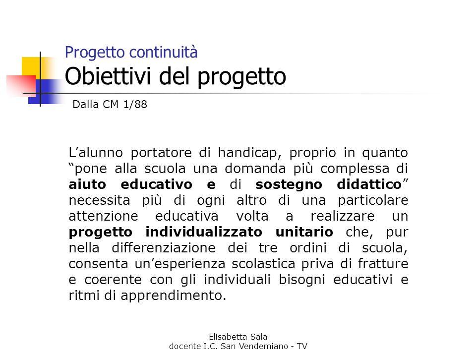 Progetto continuità Obiettivi del progetto