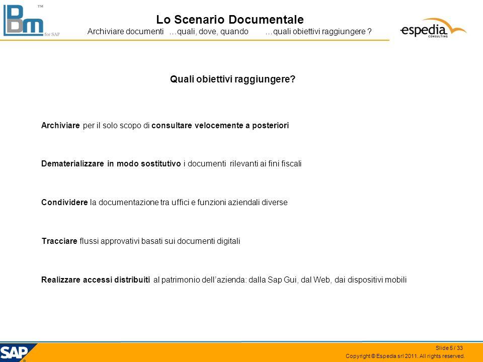 Lo Scenario Documentale Quali obiettivi raggiungere