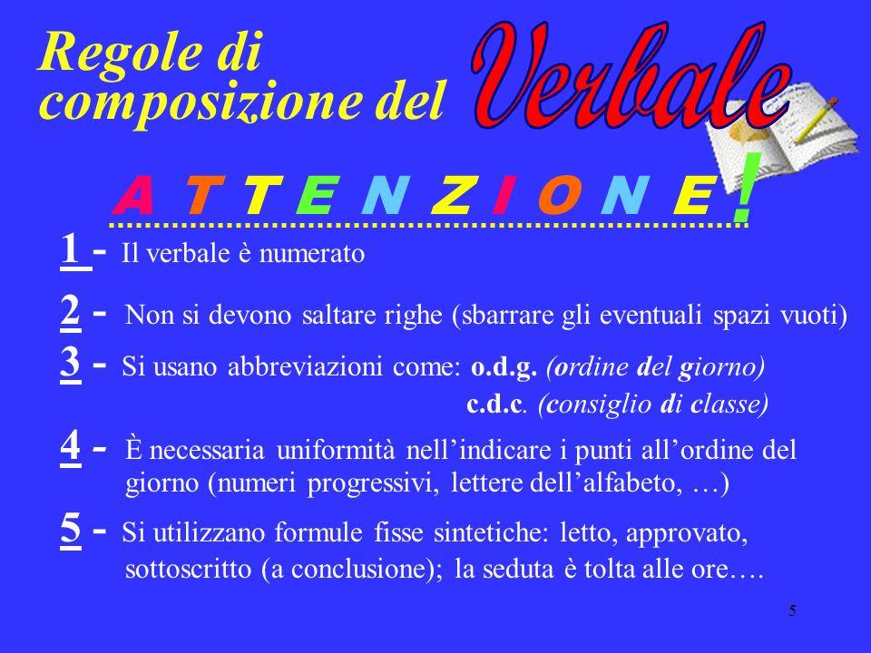 ! Regole di composizione del A T T E N Z I O N E Verbale