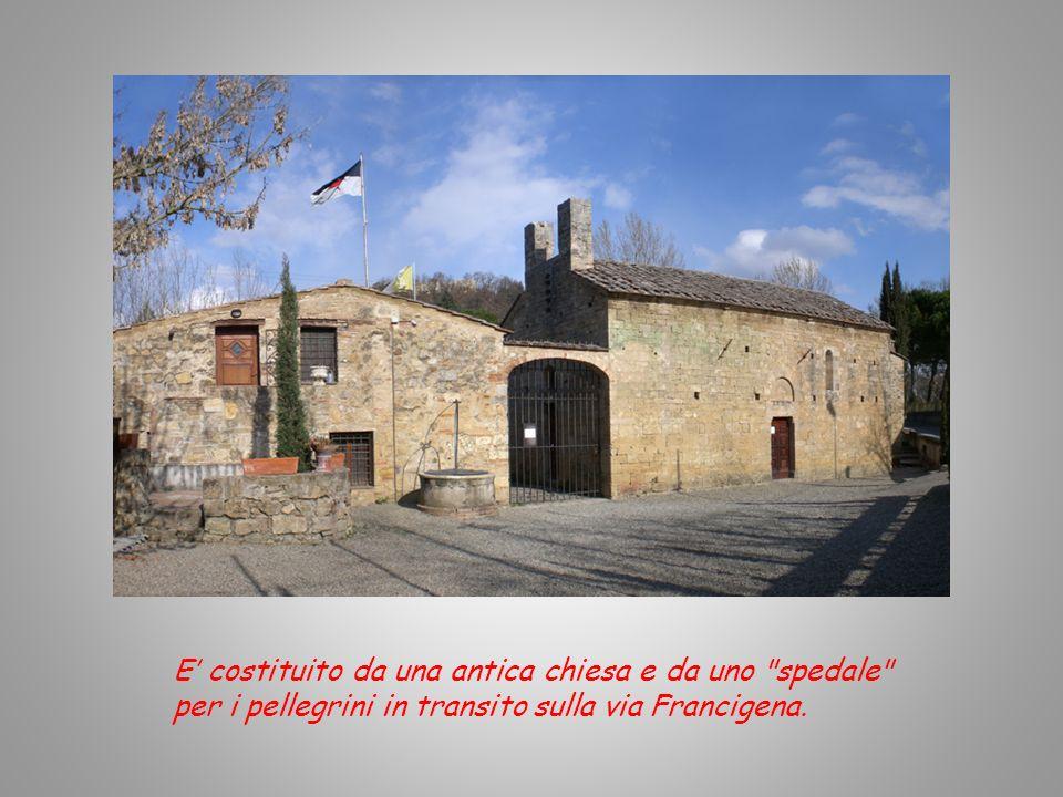E' costituito da una antica chiesa e da uno spedale per i pellegrini in transito sulla via Francigena.