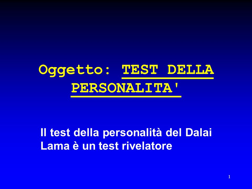 Oggetto: TEST DELLA PERSONALITA
