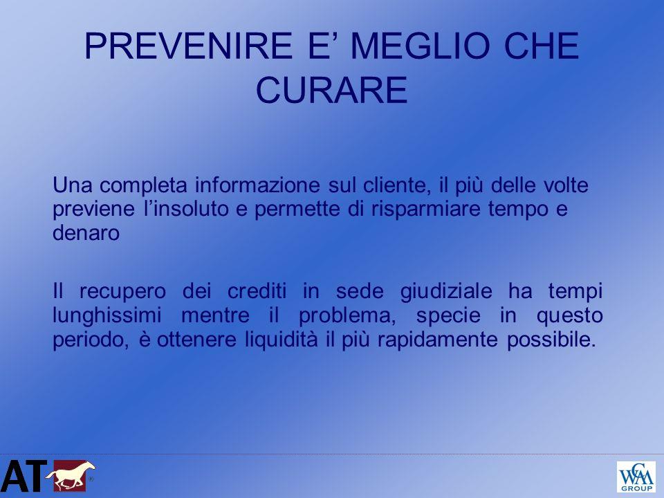 PREVENIRE E' MEGLIO CHE CURARE