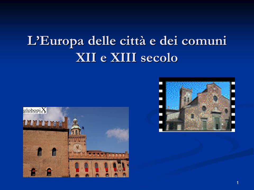 L'Europa delle città e dei comuni XII e XIII secolo