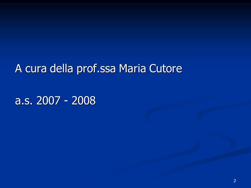 A cura della prof.ssa Maria Cutore