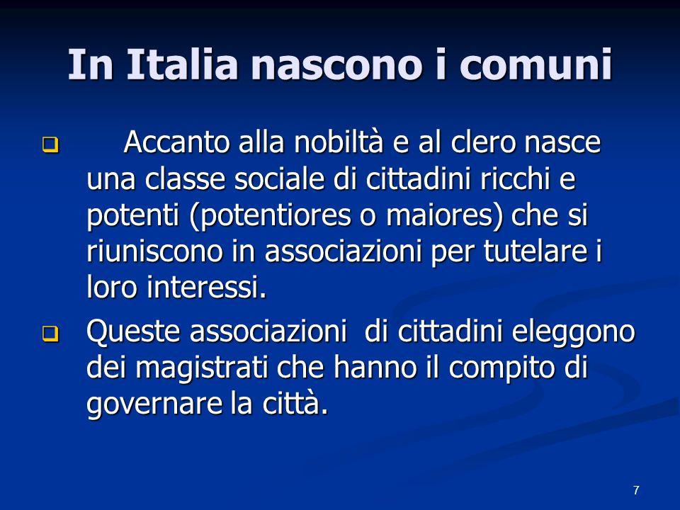 In Italia nascono i comuni