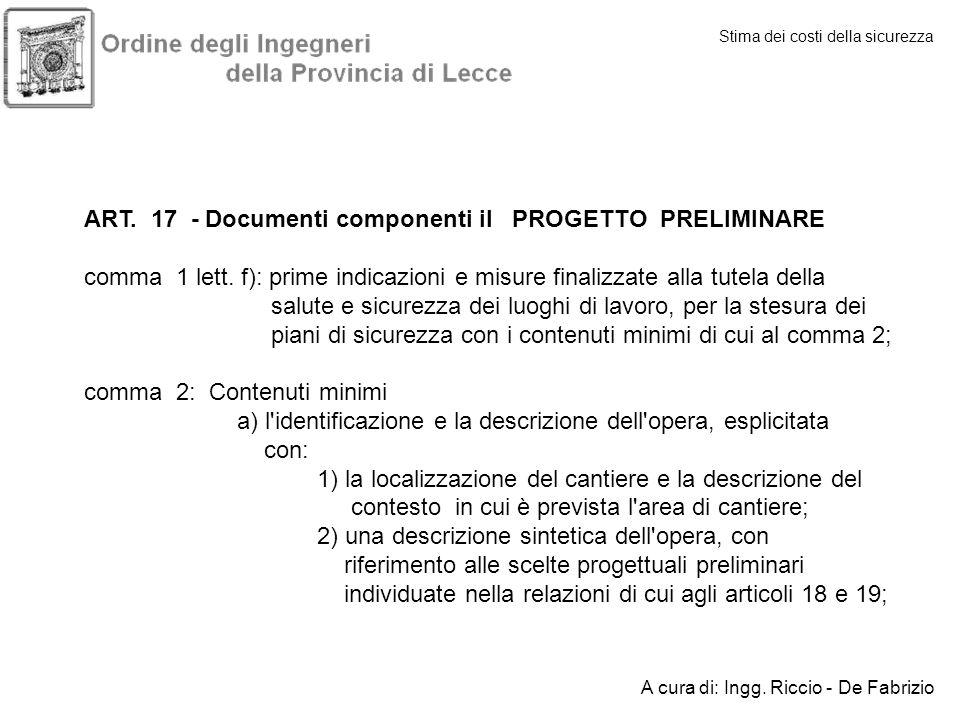 ART. 17 - Documenti componenti il PROGETTO PRELIMINARE
