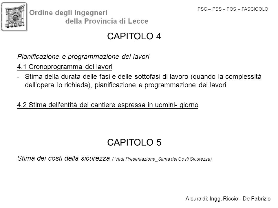 CAPITOLO 4 CAPITOLO 5 Pianificazione e programmazione dei lavori