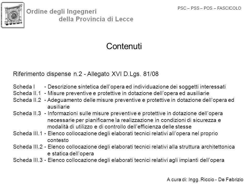 Contenuti Riferimento dispense n.2 - Allegato XVI D.Lgs. 81/08