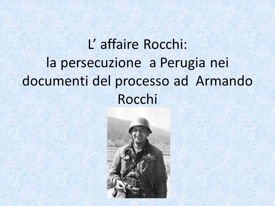 L' affaire Rocchi: la persecuzione a Perugia nei documenti del processo ad Armando Rocchi