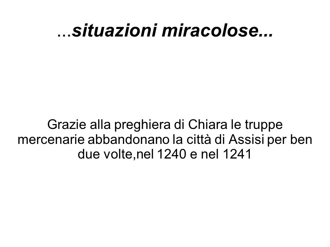 ...situazioni miracolose...
