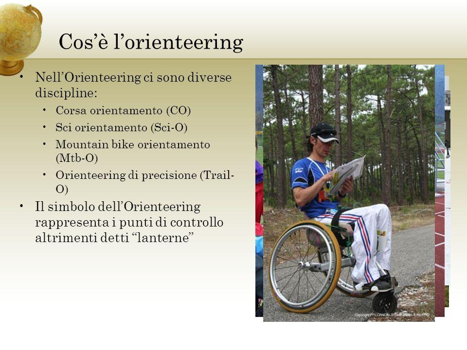 Cos'è l'orienteering Nell'Orienteering ci sono diverse discipline: