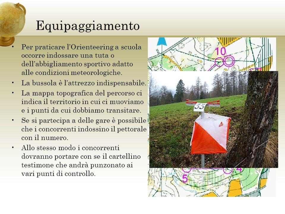 EquipaggiamentoPer praticare l'Orienteering a scuola occorre indossare una tuta o dell'abbigliamento sportivo adatto alle condizioni meteorologiche.