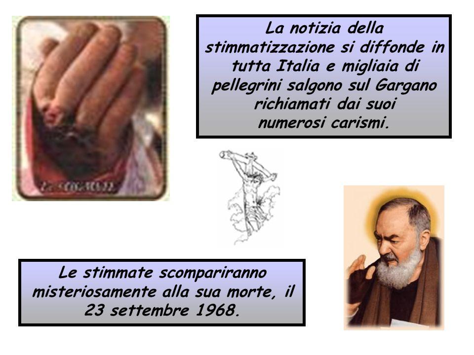 La notizia della stimmatizzazione si diffonde in tutta Italia e migliaia di pellegrini salgono sul Gargano richiamati dai suoi