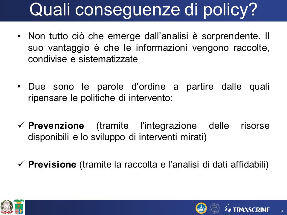 Quali conseguenze di policy