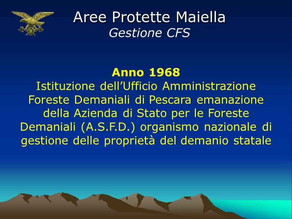 Aree Protette Maiella Gestione CFS Anno 1968